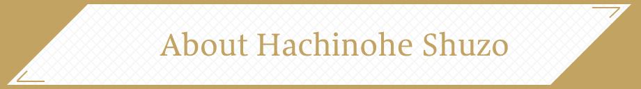 About Hachinohe Shuzo